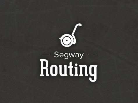 Segway Routing