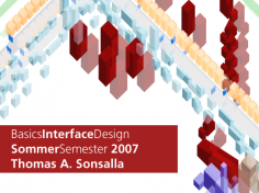 Basics Interface Design SS 07 // Dokumentation von Thomas A. Sonsalla