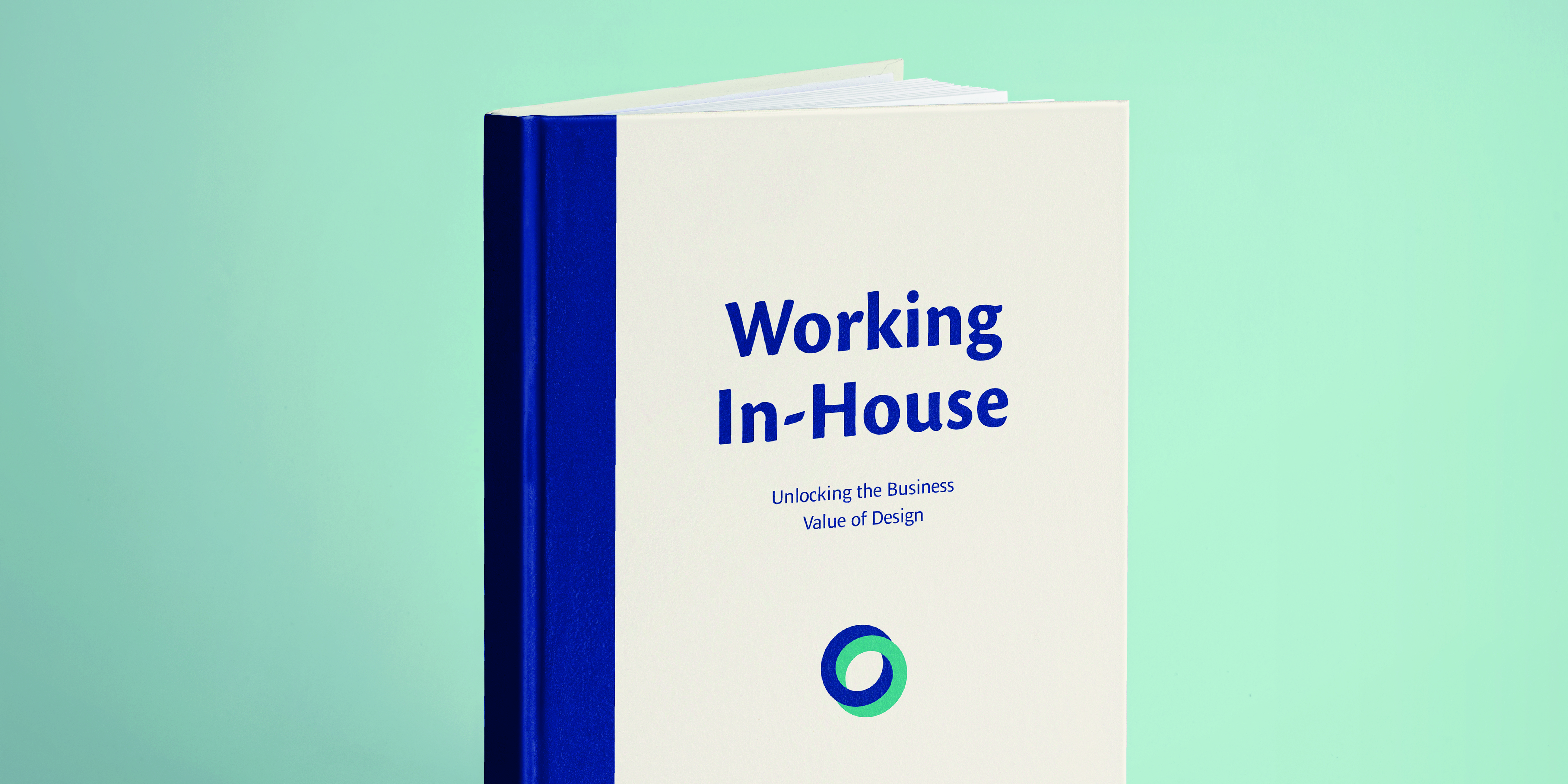 Working In-House – Unlocking the Business Value of Design