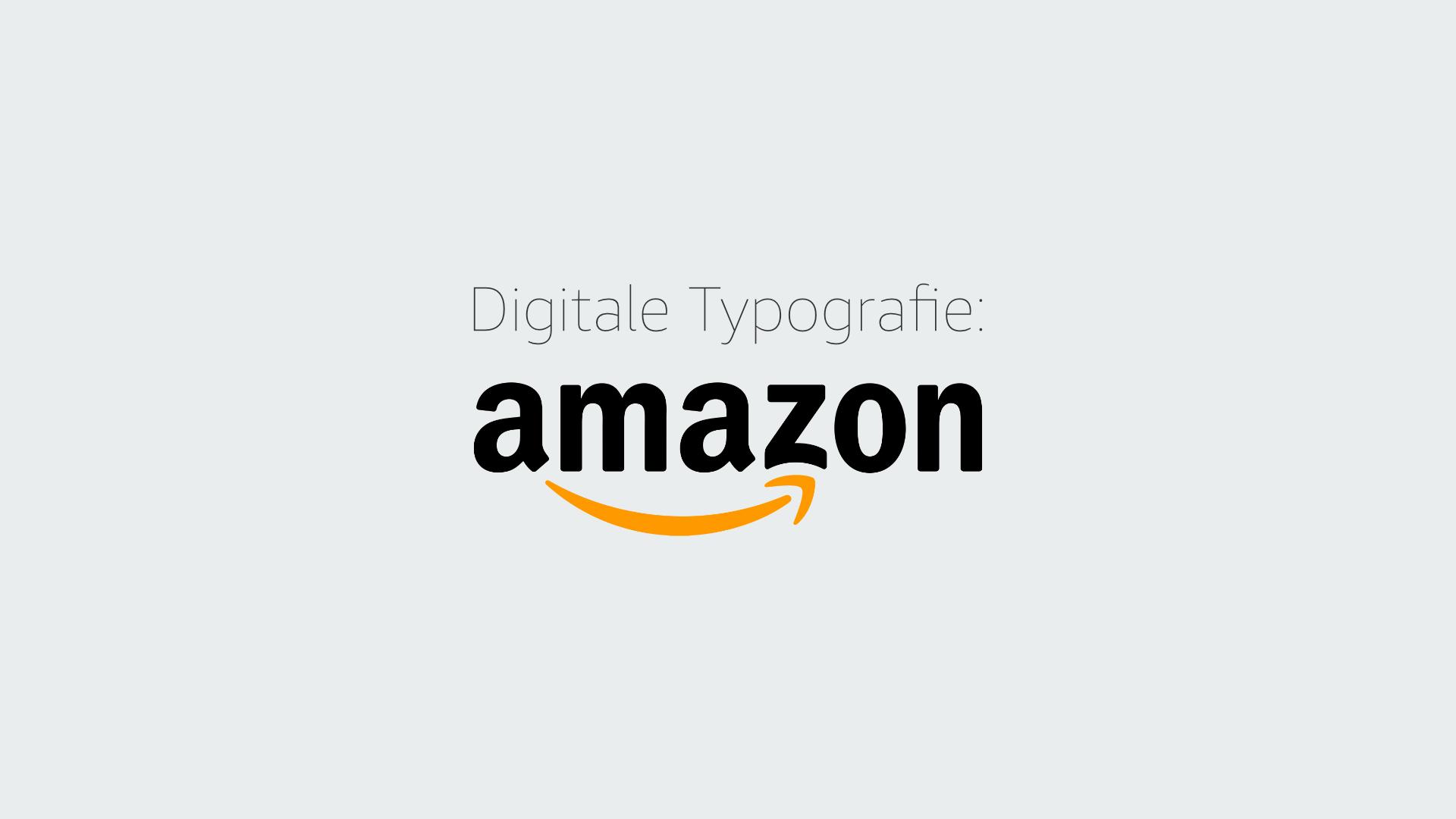 Digitale Typografie: Amazon