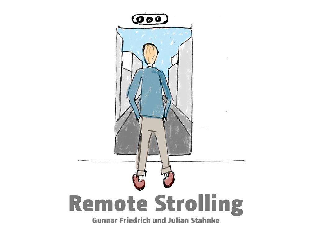 Remote Strolling