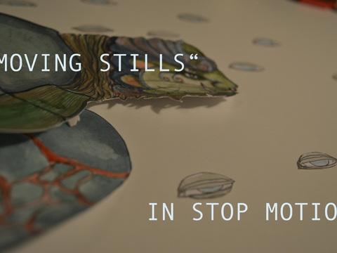 """Dokumentation """"Moving Stills"""" in Stop Motion"""