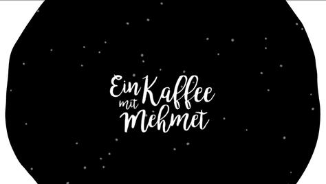 Ein Kaffee mit Mehmet