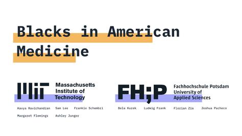 MIT Collaboration: Blacks in American Medicine