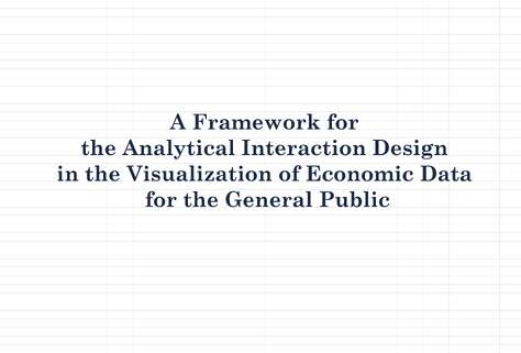 The Framework of Improving the Analytical Interaction in the Visualization of Economic Data for General Public