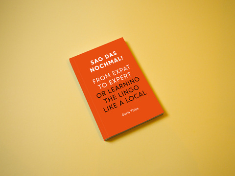 SAG DAS NOCHMAL! From expat to expert or Learning the lingo like a local – Bachelorarbeit