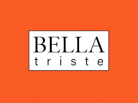 Bella Triste